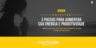 [BELO HORIZONTE/MG] 3 passos para aumentar sua energia e produtividade - 17 de Outubro