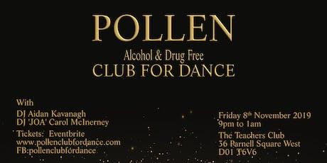Pollen Club For Dance November 2019 tickets