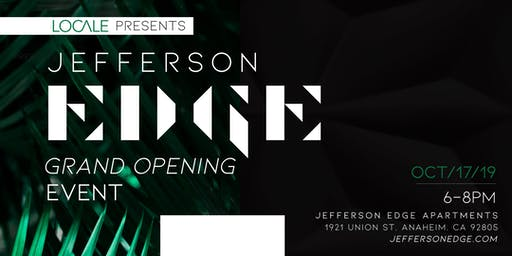 Jefferson Edge Grand Opening Event Presented by LOCALE Magazine