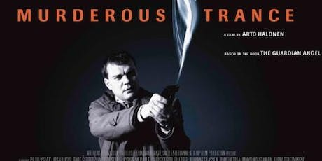 Murderous Trance- Movie with Wine Night tickets