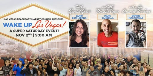 "'Wake Up Las Vegas"" A Super Saturday Event w/ Special Guest Sandi Bouhadana"