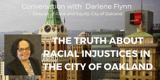 The Truth About Racial Injustices in The City of Oakland