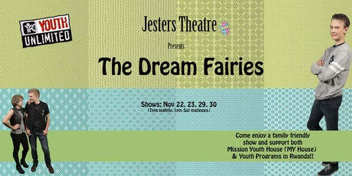 "Jesters Theatre presents: ""The Dream Fairies"""