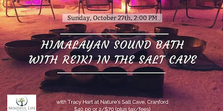 Himalayan Sound Bath with Reiki in the Salt Cave with Tracy Hart-2:00 tickets