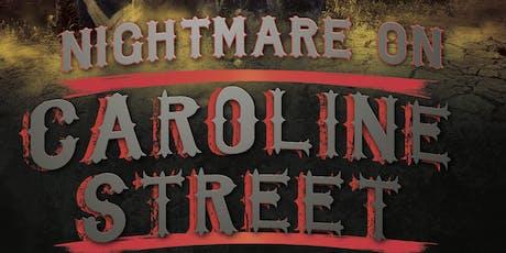 Nightmare on Caroline Street tickets