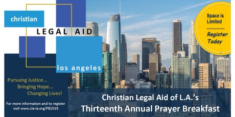Christian Legal Aid's Thirteenth Annual Prayer Breakfast tickets