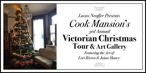 Cook Mansion Victorian Christmas & Art Gallery Tour