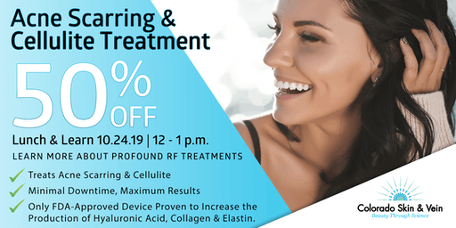 Lunch & Learn: Profound RF for Acne Scarring & Cellulite