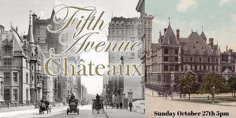 The Chateux of Fifth Avenue tickets