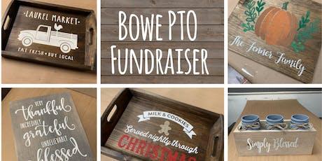 Bowe PTO Fundraiser tickets
