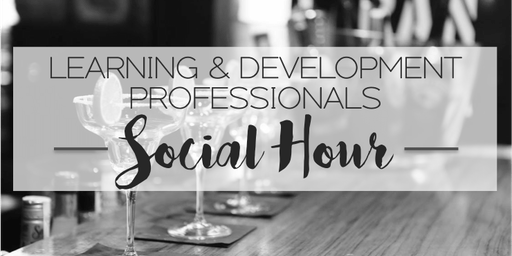 Learning & Development Professionals Social Hour, LV