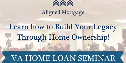 The VA Home Loan Seminar