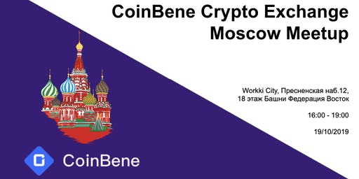 CoinBene Russia Crypto Exchange Moscow Meetup