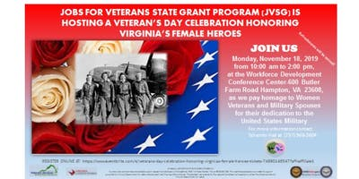 VETERAN'S DAY CELEBRATION HONORING  VIRGINIA'S FEMALE HEROES