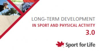 Coaches Corner: Long Term Development in Sport and Physical Activity