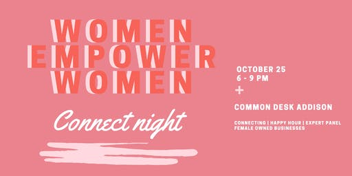 Women Empower Women : CONNECT Night with Dallas Girl Gang