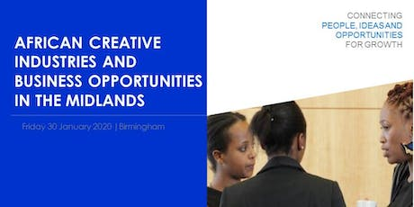 African Creative Industries and Business Opportunities in the Midlands tickets