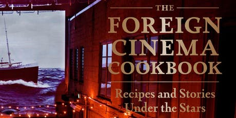Foreign Cinema x Stag Dining Group: A Cookbook Dinner at Cerf Club tickets