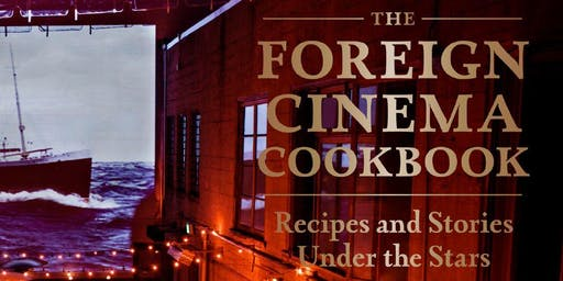 Foreign Cinema x Stag Dining Group: A Cookbook Dinner at Cerf Club