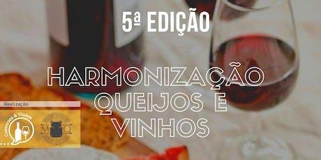 Harmonização  de Queijos e Vinhos - 5ª Edição. ingressos
