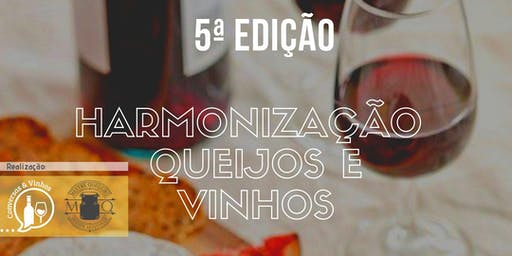 Harmonização  de Queijos e Vinhos - 5ª Edição.