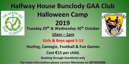 Halfway House Bunclody GAA Club Halloween Camp (Limited numbers)