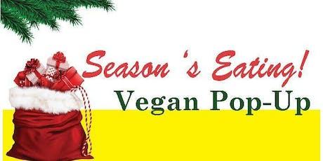 Season's Eating! Vegan Pop-Up tickets