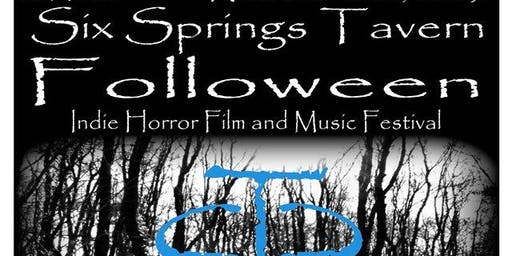 Six Springs Folloween Indie Film and Music Festival