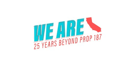 Rally for Our Rights: We Are 25 Years Beyond Prop 187