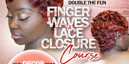 DOUBLE THE FUN: Lace Closure & Finger Wave Course