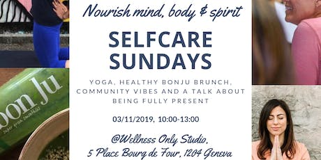 Selfcare Sunday - Nov 3 billets