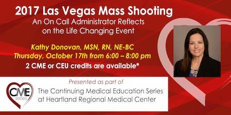 Las Vegas Mass Shooting: A Hospital Administrator Shares tickets