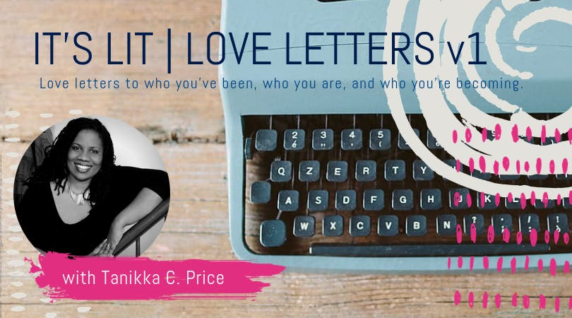 Its LIT Love Letters V.1