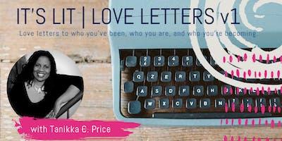 It's LIT: Love Letters V.1