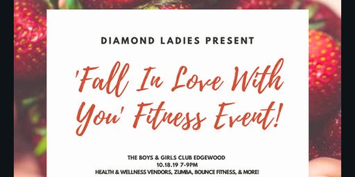 Diamond Lady 'Fall In Love with You' Fitness Event