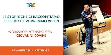 Workshop intensivo con Giovanni Covini - Le storie che ci raccontiamo... biglietti