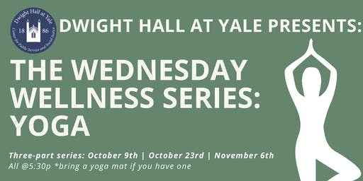 The Wednesday Wellness Series: Yoga
