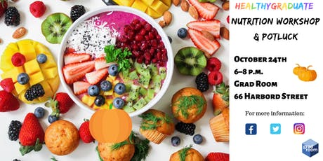 HealthyGraduate Nutrition Workshop and Potluck tickets