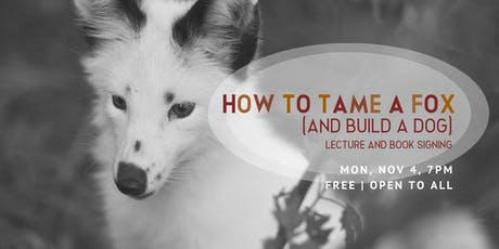 How to Tame a Fox and Build a Dog tickets