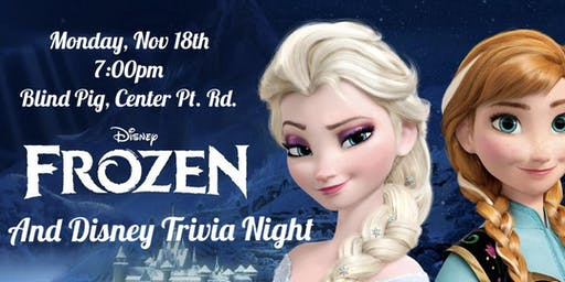 Frozen and Disney Trivia at Blind Pig