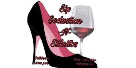 Sip - Seduction -N- Stilettos