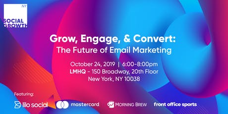 Grow, Engage, & Convert: The Future of Email Marketing tickets