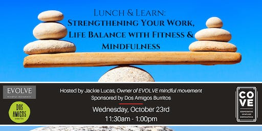 L&L: Strengthening Your Work & Life Balance with Fitness & Mindfulness