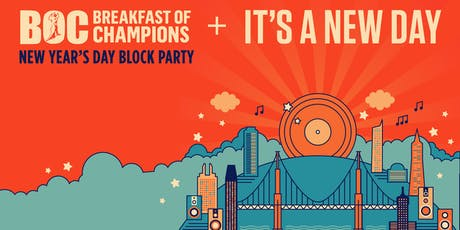 It's A New Day + Breakfast Of Champions Block Party 2020 tickets