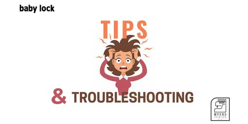 Tips and Troubleshooting
