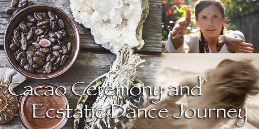 Cacao Ceremony and Ecstatic Dance Journey at Ancient Fire