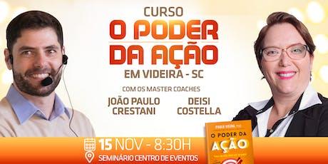 CURSO O PODER DA AÇÃO - Turma 6 Videira-SC ingressos
