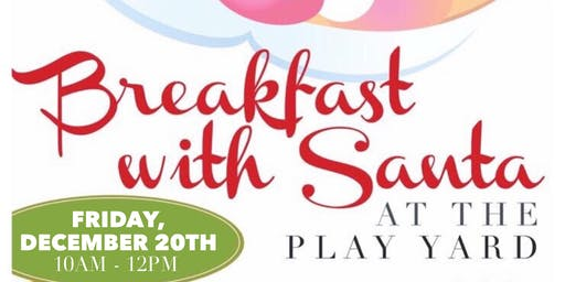 Breakfast With Santa - Friday, December 20th