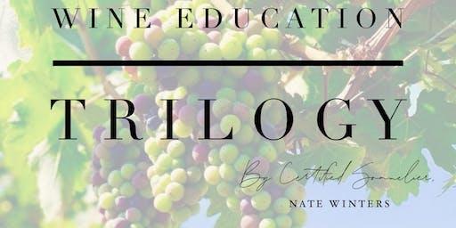 Wine Education Trilogy w/ Cert. Sommelier Nate Winters