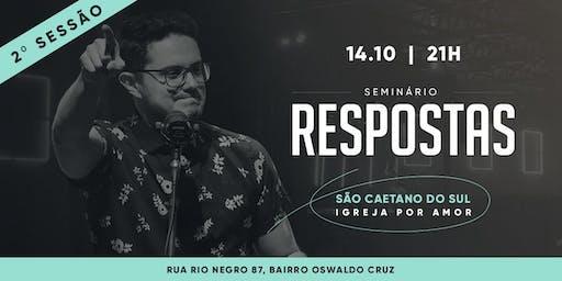 Seminário  Respostas | São Caetano do Sul | Sessão extra